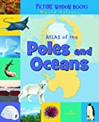 Atlas of the Poles and Oceans (Picture…
