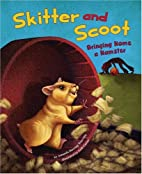 Skitter and Scoot: Bringing Home a Hamster…