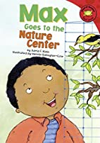 Max Goes to the Nature Center (Read-It!…