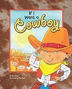If I Were a Cowboy (Dream Big!) by Eric…