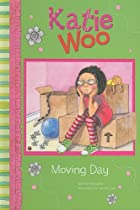 Moving Day (Katie Woo) by Fran Manushkin