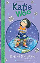 Boss of the World (Katie Woo) by Fran…