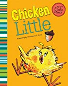 Chicken Little (My First Classic Stories) by…