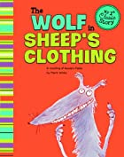 Wolf in Sheep's Clothing; A retelling of…