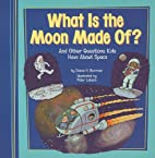What Is the Moon Made Of? (Kids'…