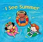 I See Summer by Charles Ghigna