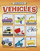 Easy-to-Draw Vehicles (You Can Draw) by…