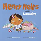 Henry Helps with Laundry by Beth Bracken