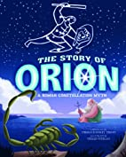 The Story of Orion: A Roman Constellation…