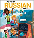 My First Russian Phrases (Speak Another…