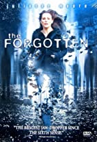 The Forgotten [2004 film] by Joseph Ruben