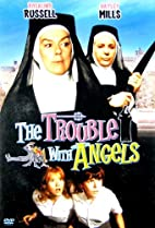 The Trouble With Angels [1966 film] by Ida…