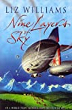 Williams, Liz: Nine Layers of Sky
