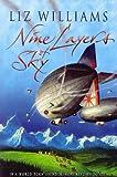 Williams, Liz: Nine Layers of Sky
