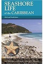 Seashore Life in the Caribbean by Alick…