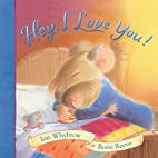 Hey, I Love You! by Ian Whybrow