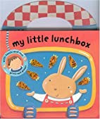 My Little Lunchbox (My Little Bag Books) by…