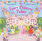 My Fairy Princess Palace by Maggie Bateson