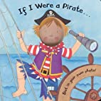 If I Were a Pirate by Louise Comfort