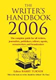 Turner, Barry: The Writer&#39;s Handbook 2006