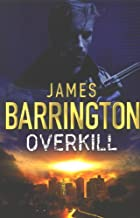 Overkill by James Barrington