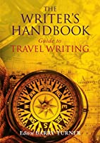 The Writer's Handbook Guide to Travel…