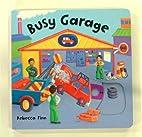 Busy Books: Busy Garage by Rebecca Finn