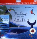 Donaldson, Julia: The Snail and the Whale (Book & Tape)
