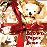 Reed, Neil: Brown Paper Bear