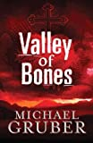 Gruber, Michael: Valley of Bones