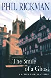 Phil Rickman: The Smile of a Ghost (Merrily Watkins Mysteries)