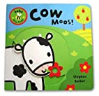 Baby Busy Books: Cow Moos! (Baby Busy Books)…
