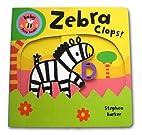 Zebra Clops! (Baby Busy Books) by Stephen…