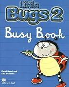 Little Bugs 2: Busy Book (Bugs…