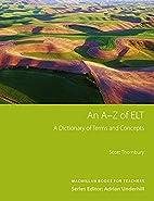 An A-Z of ELT by Scott Thornbury