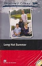 Dawson's Creek: Long Hot Summer by K.S.…