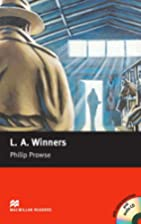 L.A. Winners by Philip Prowse