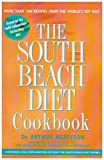 The South Beach Diet Cookbook More Than 200 Delicious Recipes