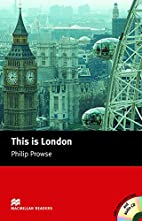 This is London: Beginner (Macmillan Readers)…