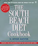 Arthur Agatston: The South Beach Diet Cookbook