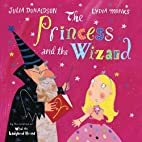 The Princess and the Wizard by Julia…