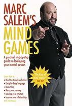 Marc Salem's Mind Games: A Practical…