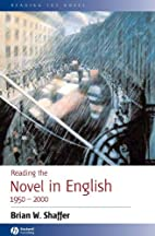 Reading the Novel in English 1950 - 2000 by…