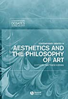 Contemporary Debates in Aesthetics and the…