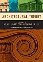 Architectural Theory: An Anthology from…