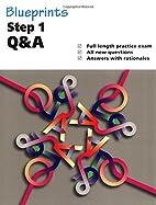 Blueprints Q&A Step 1 by Michael S. Clement