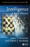 Cianciolo, Anna T.: Intelligence : A Brief History