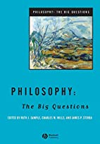 Philosophy: The Big Questions by Ruth J.…