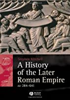 A History of the Later Roman Empire, AD…