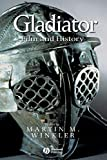 Winkler, Martin M.: Gladiator: Film and History